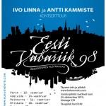 IVO LINNA ja ANTTI KAMMISTE KONTSERTTUR - EESTI VABARIIK 98
