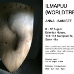 ILMAPUU (WORLD TREE) exhibition Aug 8 to 12